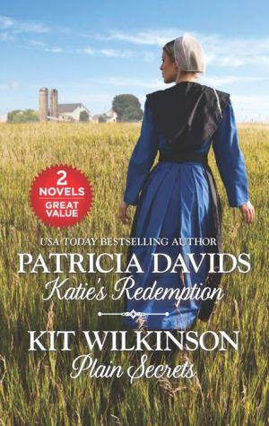 Katie's Redemption and Plain Secrets