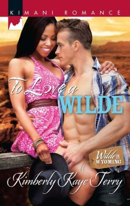 To Love a Wilde (Wilde in Wyoming Series)
