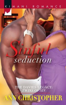 Sinful Seduction (Harlequin Kimani Romance Series #270)