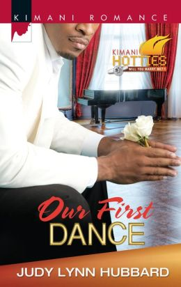 Our First Dance (Harlequin Kimani Romance Series #292)