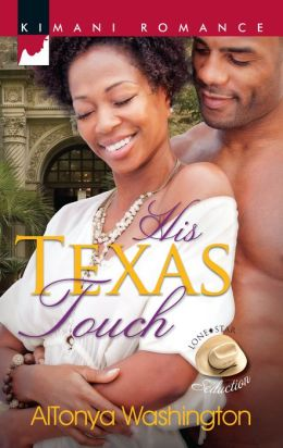 His Texas Touch (Harlequin Kimani Romance Series #294)