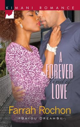 A Forever Kind of Love (Harlequin Kimani Romance Series #299)