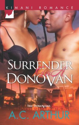 Surrender to a Donovan (Harlequin Kimani Romance Series #301)