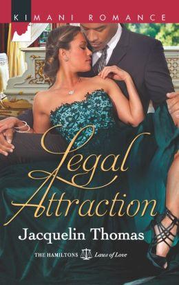 Legal Attraction (Harlequin Kimani Romance Series #306)
