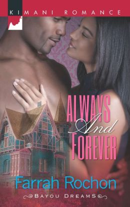 Always and Forever (Harlequin Kimani Romance Series #314)