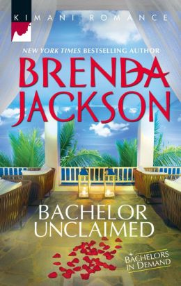 Bachelor Unclaimed (Harlequin Kimani Romance Series #317)