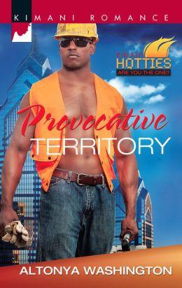 Provocative Territory (Harlequin Kimani Romance Series #319)
