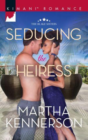 Seducing the Heiress