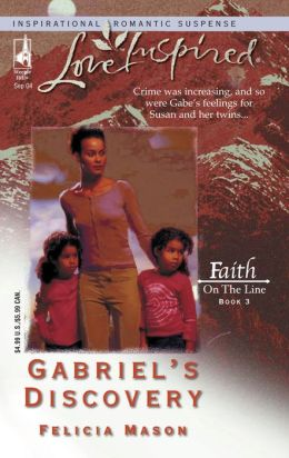 Gabriel's Discovery (Faith on the Line Series)