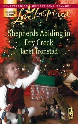 Shepherds Abiding in Dry Creek [Love Inspired Series]