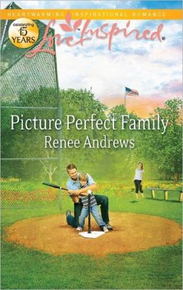 Picture Perfect Family (Love Inspired Series)