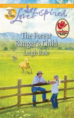 The Forest Ranger's Child (Love Inspired Series)