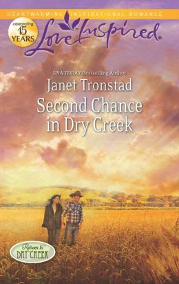 Second Chance in Dry Creek (Love Inspired Series)