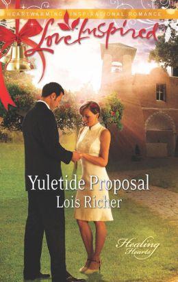 Yuletide Proposal (Love Inspired Series)