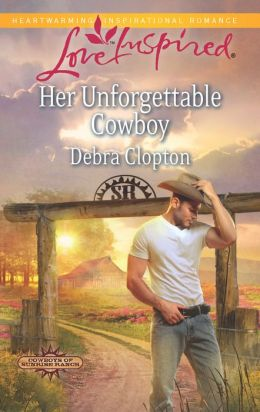 Her Unforgettable Cowboy (Love Inspired Series)