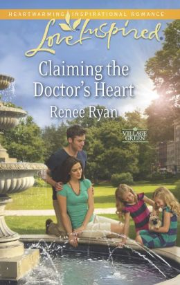 Claiming the Doctor's Heart (Love Inspired Series)