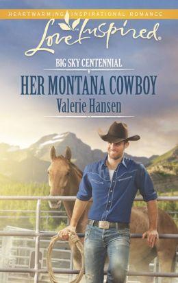 Her Montana Cowboy (Love Inspired Series)