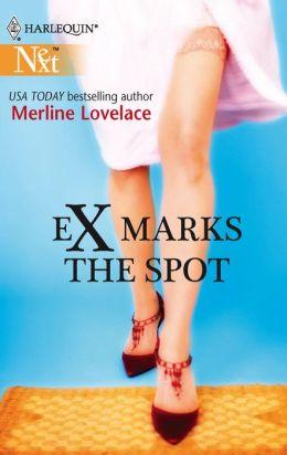 EX Marks the Spot (Harlequin Next Series #81)