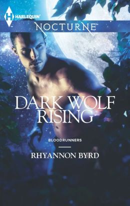 Dark Wolf Rising (Harlequin Nocturne Series #152)