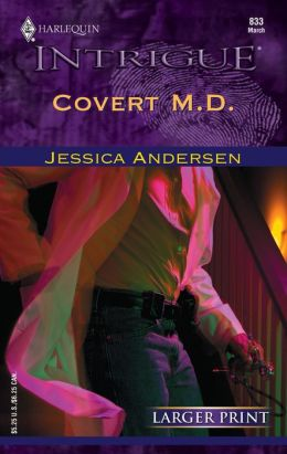 Covert M.D. (Harlequin Intrigue #833)