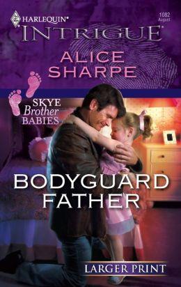 Bodyguard Father
