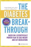 Book Cover Image. Title: The Diabetes Breakthrough:  Based on a Scientifically Proven Plan to Lose Weight and Cut Medications, Author: Osama Hamdy