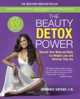 Book Cover Image. Title: The Beauty Detox Power:  Nourish Your Mind and Body for Weight Loss and Discover True Joy, Author: Kimberly Snyder