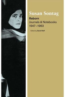 Reborn: Journals and Notebooks, 1947-1963