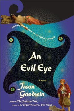 An Evil Eye (Yashim the Eunuch Series #4)