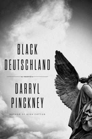 Black Deutschland: A Novel