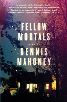 Fellow Mortals: A Novel