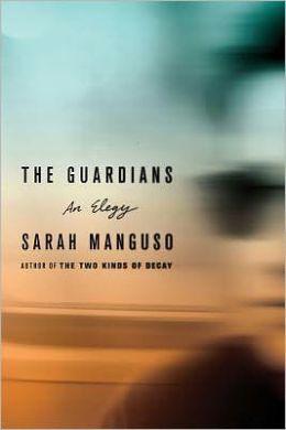 The Guardians: An Elegy