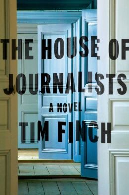 The House of Journalists: A Novel