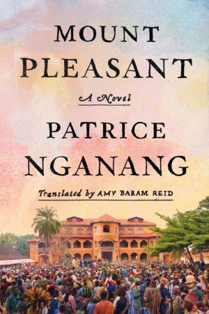 Mount Pleasant: A Novel