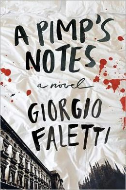 A Pimp's Notes: A Novel
