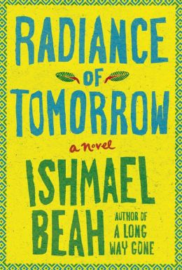 Radiance of Tomorrow: A Novel