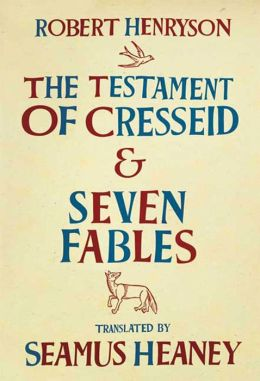 Testament of Cresseid and Seven Fables