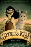 Book Cover Image. Title: Spirit's Key, Author: Edith Cohn