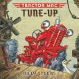 Book Cover Image. Title: Tractor Mac Tune-Up, Author: Billy Steers