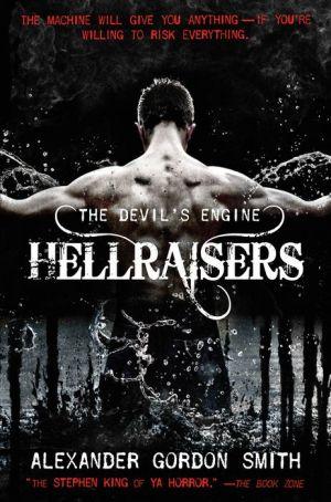 The Devil's Engine: Hellraisers