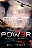 Book Cover Image. Title: The Rule of Three:  Fight for Power, Author: Eric Walters