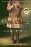 Book Cover Image. Title: Tuck Everlasting, Author: Natalie Babbitt