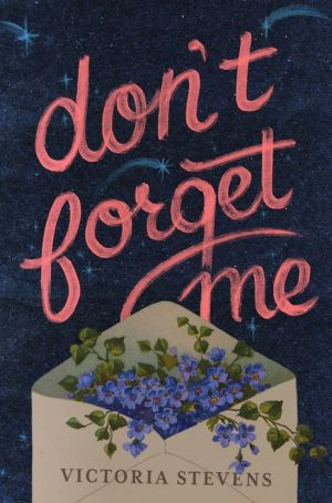 Don't Forget Me: A Novel