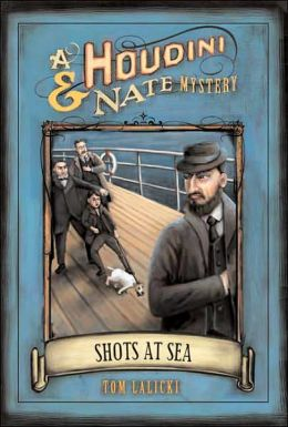 Shots at Sea (Houdini and Nate Series)