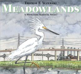 Meadowlands: A Wetlands Survival Story