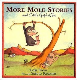 More Mole Stories and Little Gopher, Too