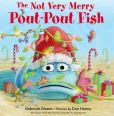 Book Cover Image. Title: The Not Very Merry Pout-Pout Fish, Author: Deborah Diesen
