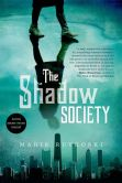 Book Cover Image. Title: The Shadow Society, Author: Marie Rutkoski