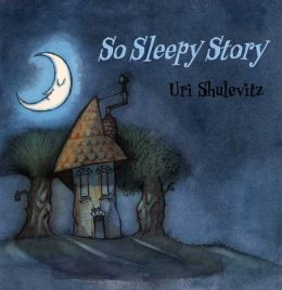 So Sleepy Story
