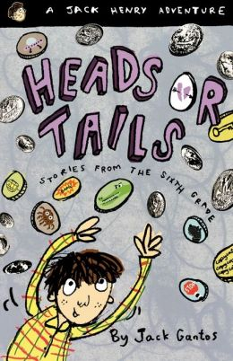 Heads or Tails: Stories from the Sixth Grade (Jack Henry Series #3)